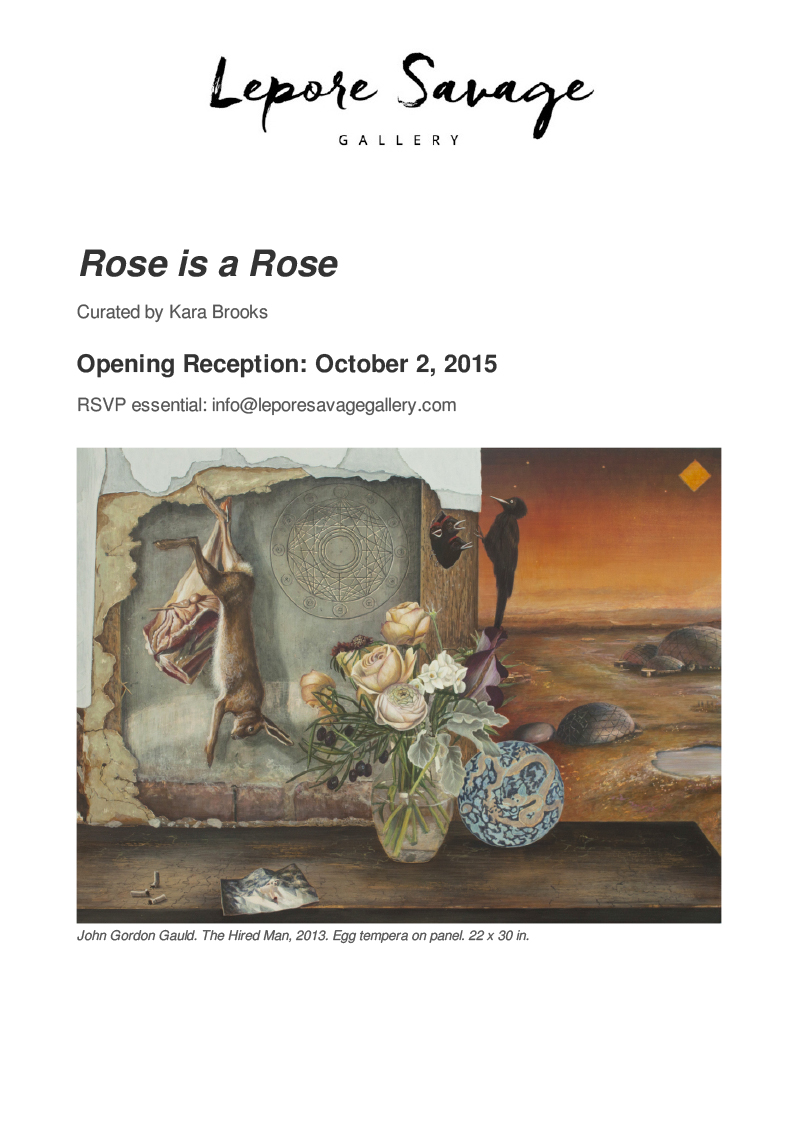 Lepore Savage Gallery / Inaugural Exhibition / Rose is a Rose
